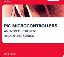 PIC Microcontrollers An Introduction to Microelectronics By Martin Bates E-Book