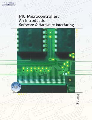 PIC Microcontroller An Introduction to Software & Hardware Interfacing