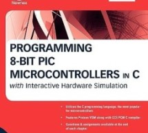 Programming 8-bit PIC Microcontrollers in C By Martin Bates E-book
