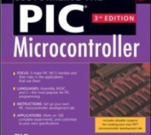 Programming and Customizing the PIC Microcontroller By Myke Predko E-Book