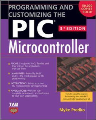 Programming and Customizing the PIC Microcontroller