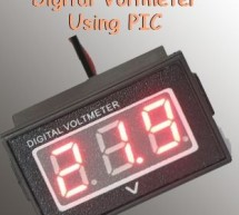 Digital Voltmeter Using PIC Microcontroller 16F877A and Seven Segments Display (0-30V)