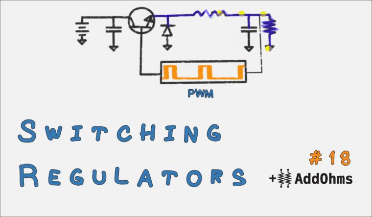 Switching Voltage Regulator Tutorial