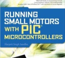 Running Small Motors with PIC Microcontrollers By Harprit Singh Sandhu E-Book