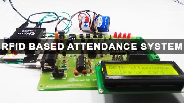 RFID Based Attendance System Circuit Working Source Code
