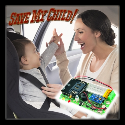 Save My Child The smart sensor that sends text messages if you forget the child in the car