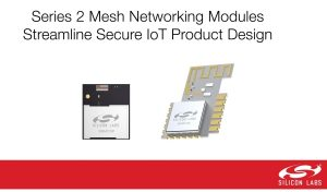MESH NETWORKING MODULES EASE IOT DEVICE DESIGN