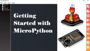 Getting Started with MicroPython on ESP32 using uPyCraft IDE
